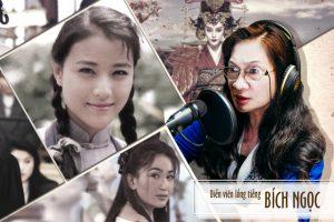 """""""Huyền thoại lồng tiếng"""" phim TVB Bích Ngọc: Khóc theo cảm xúc của nhân vật"""