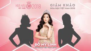 Hoa hậu Đỗ Mỹ Linh chính thức trở thành Giám khảo Hoa hậu Việt Nam 2018