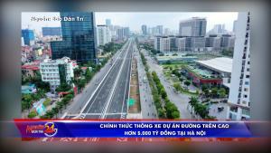 Chính thức thông xe dự án đường trên cao hơn 5.000 tỷ đồng tại Hà Nội