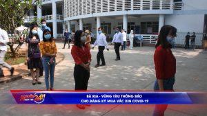 Bà Rịa – Vũng Tàu thông báo cho đăng ký mua vắc xin Covid-19