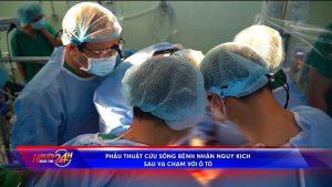 Phẫu thuật cứu sống bệnh nhân nguy kịch sau tai nạn với ô tô