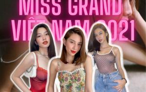 """Bấn loạn với gu thời trang """"nóng bỏng"""" của Miss Grand Việt Nam 2021 Nguyễn Thúc Thùy Tiên"""