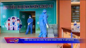 Hiệu quả của khu điều trị bệnh nhân Covid-19 cấp huyện